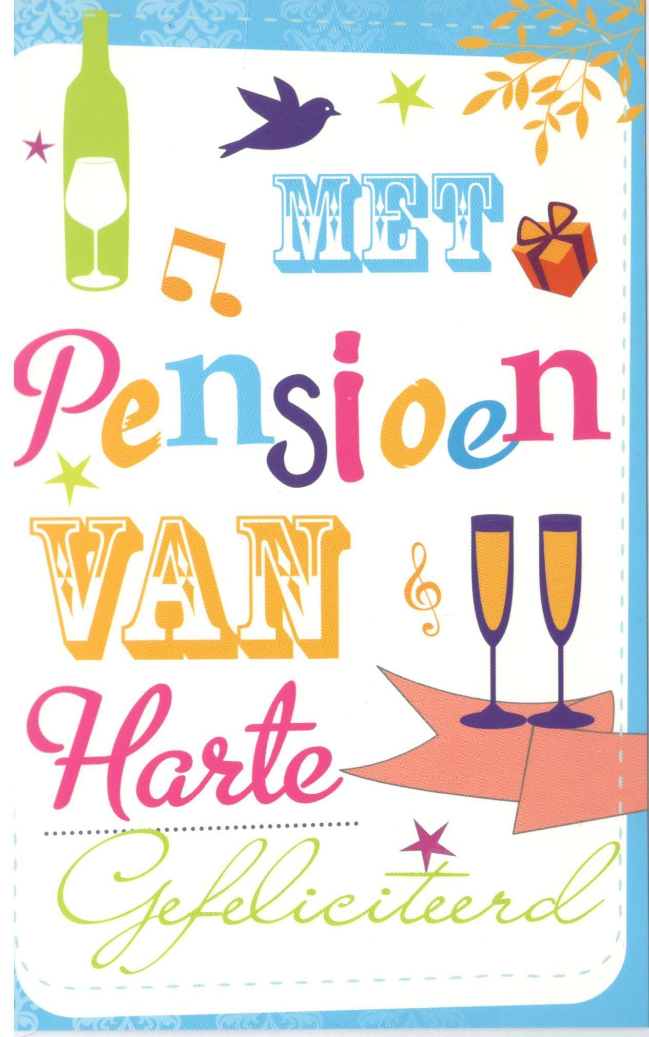 van harte gefeliciteerd met je pensioen Pensioen wenskaarten voor collega van harte gefeliciteerd met je pensioen